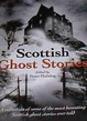 Cover of Scottish Ghost Stories