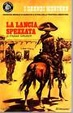 Cover of La lancia spezzata