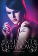 Cover of Radiant shadows