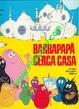 Cover of Barbapapà cerca casa