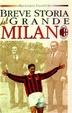 Cover of Breve storia del grande Milan