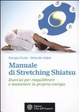Cover of Manuale di stretching shiatsu
