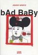Cover of Bad Baby