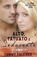 Cover of Alto, tatuato e seducente