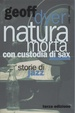 Cover of Natura morta con custodia di sax