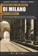 Cover of Il grande libro dei misteri risolti e irrisolti di Milano