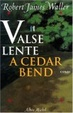 Cover of Valse lente à Cedar Bend