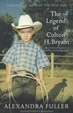 Cover of The Legend of Colton H. Bryant