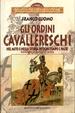 Cover of Gli ordini cavallereschi