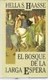 Cover of El bosque de la larga espera