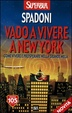 Cover of Vado a vivere a New York