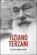 Cover of Tiziano Terzani, la forza della verità