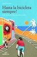 Cover of Hasta la bicicleta siempre!