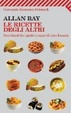 Cover of Le ricette degli altri. Scorribande fra i piatti e i sapori di tutto il mondo