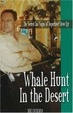 Cover of Whale Hunt In The Desert