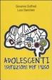 Cover of Adolescenti. Istruzioni per l'uso
