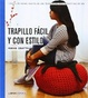 Cover of Trapillo fácil y con estilo