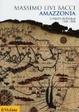 Cover of Amazzonia. L'impero dell'acqua 1500-1800
