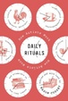 Cover of Daily Rituals