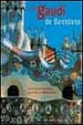 Cover of Gaudi - Of Barcelona