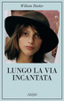 Cover of Lungo la via incantata