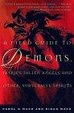 Cover of A Field Guide to Demons, Fairies, Fallen Angels and Other Subversive Spirits