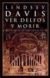 Cover of Ver Delfos y morir