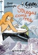 Cover of Strega come me