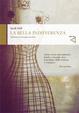 Cover of La bella indifferenza