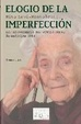 Cover of Elogio de la imperfeccion/ In Praise of Imperfection