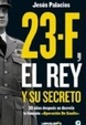 Cover of 23-F, el rey y su secreto