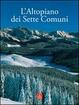Cover of L'Altopiano dei Sette Comuni