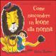 Cover of Come nascondere un leone alla nonna