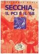 Cover of Secchia, il PCI e il movimento del '68