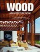 Cover of Architecture now! Wood. Ediz. italiana, spagnola e portoghese