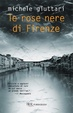 Cover of Le rose nere di Firenze
