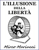 Cover of L'illusione della libertà