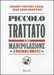 Cover of Piccolo trattato di manipolazione a uso degli onesti
