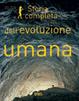 Cover of Storia completa dell'evoluzione umana