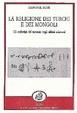 Cover of La religione dei turchi e dei mongoli