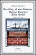 Cover of Bartleby, el Escribiente, Benito Cereno, Billy Budd