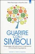 Cover of Guarire con i simboli