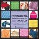 Cover of Enciclopedia delle tecniche e dei lavori a maglia