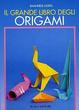 Cover of Il grande libro degli origami