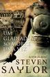 Cover of Um Gladiador Só Morre Uma Vez