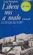 Cover of Libera nos a malo