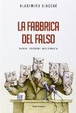 Cover of La fabbrica del falso
