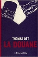 Cover of La Douane