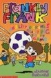 Cover of Frankly Frank and Little Crumb's Really Big Footy Game