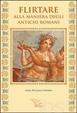 Cover of Flirtare alla maniera degli antichi romani